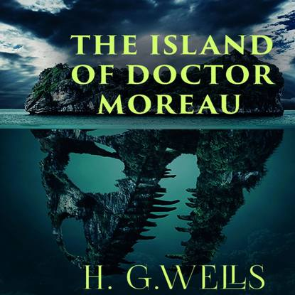 Герберт Уэллс The Island of Doctor Moreau jonathan edward feinstein an island without a shore
