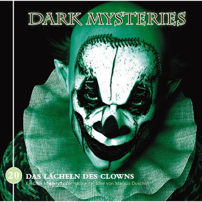 Dark Mysteries, Folge 20: Das Lächeln des Clowns фото