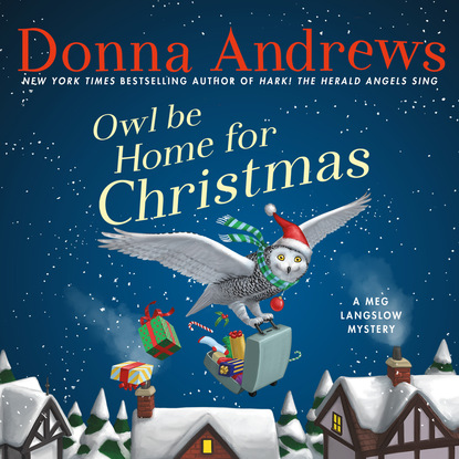 Owl Be Home For Christmas - A Meg Langslow Mystery, Book 6 (Unabridged) фото