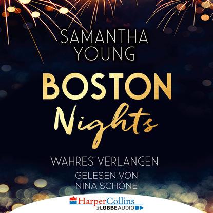 Саманта Янг Boston Nights - Wahres Verlangen (Ungekürzt) недорого