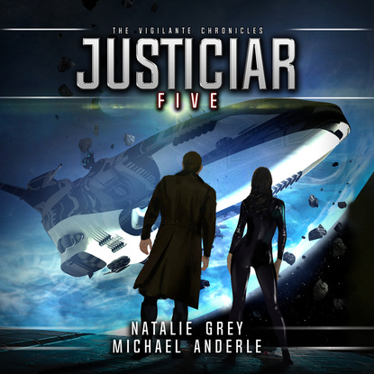 Michael Anderle Justiciar - The Vigilante Chronicles, Book 5 (Unabridged) michael anderle chasing the cure the caitlin chronicles book 5 unabridged