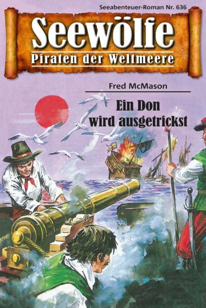 Seew?lfe - Piraten der Weltmeere 636
