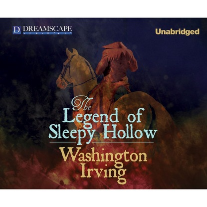 Washington Irving The Legend of Sleepy Hollow (Unabridged) washington irving the legend of sleepy hollow rip van winkle and other stories with an introduction by charles addison dawson