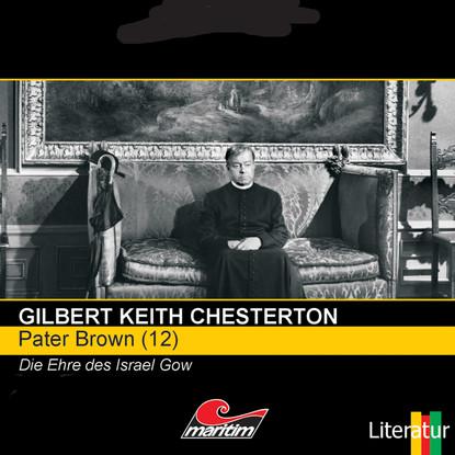 Pater Brown, Folge 12: Die Ehre des Israel Gow