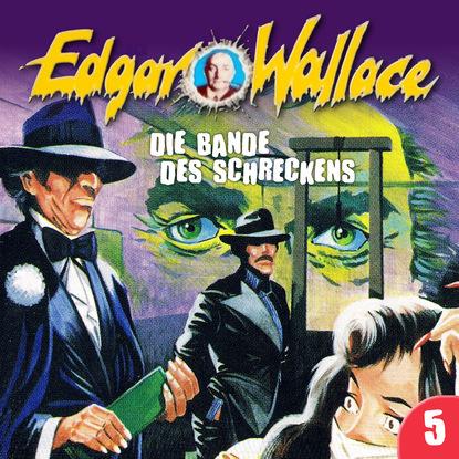 Edgar Wallace Edgar Wallace, Folge 5: Die Bande des Schreckens недорого