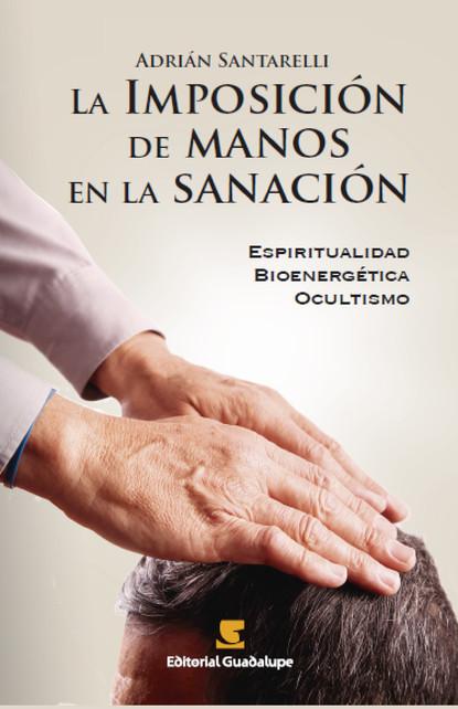Фото - Adrián Santarelli La imposición de manos en la sanación megan hart en sus manos
