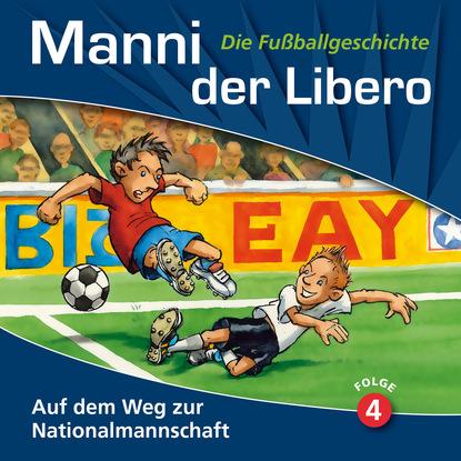Peter Conradi Manni der Libero - Die Fußballgeschichte, Folge 4: Auf dem Weg zur Nationalmannschaft l heilbrunn die grundung der universitat frankfurt a m