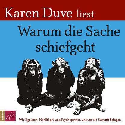 Karen Duve Warum die Sache schiefgeht karen duve warum die sache schiefgeht