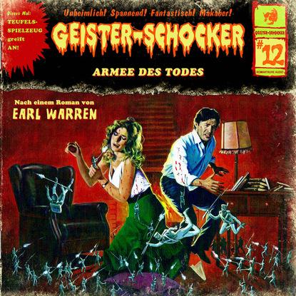 Earl Warren Geister-Schocker, Folge 12: Armee des Todes earl warren geister schocker folge 72 monster aus dem eis