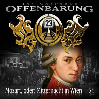 Фото - Jan Gaspard Offenbarung 23, Folge 54: Mozart, oder: Mitternacht in Wien jan gaspard offenbarung 23 folge 8 macht