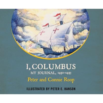 Peter Roop I, Columbus - My Journal, 1492-1493 (Unabridged) peter oliver loew my niewidzialni
