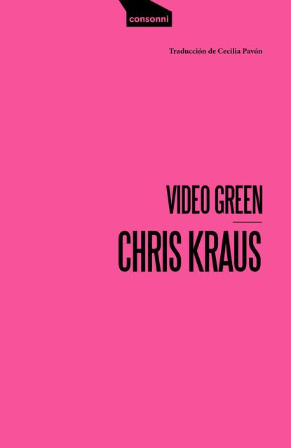 nadine mirabeaux el libro de los ángeles Chris Kraus Video Green