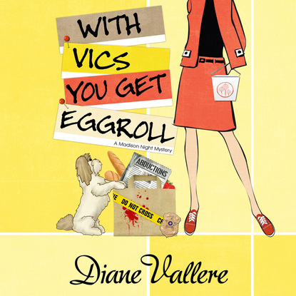 Diane Vallere With Vics You Get Eggroll - Mad for Mod Mysteries 3 (Unabridged)