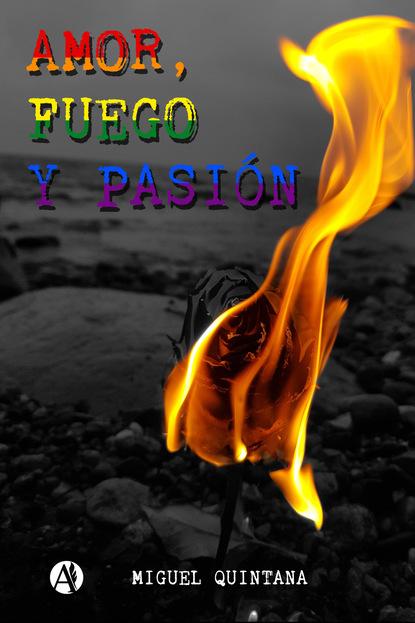 Miguel Quintana Amor, fuego y pasión недорого