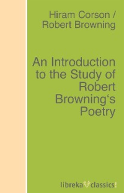 Robert Browning An Introduction to the Study of Robert Browning's Poetry robert edmond alter shovel nose and the gator grabbers
