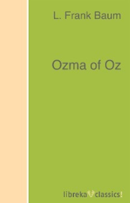 Фото - L. Frank Baum Ozma of Oz baum lyman frank glinda of oz