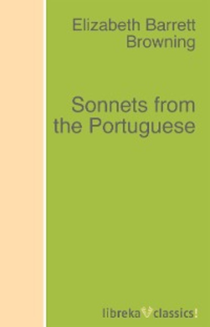 Elizabeth Barrett Browning Sonnets from the Portuguese traumear 54 love sonnets