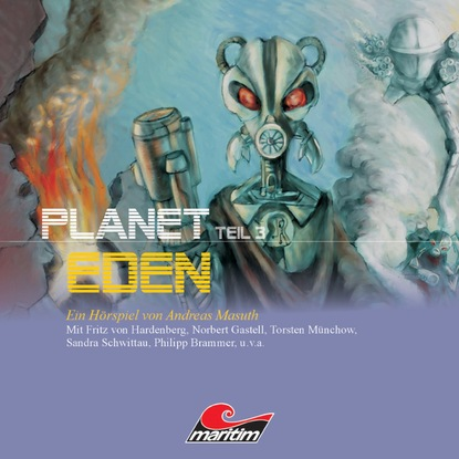 Фото - Andreas Masuth Planet Eden, Planet Eden, Teil 3 sean fay wolfe die elementia chroniken ein funke hoffnung