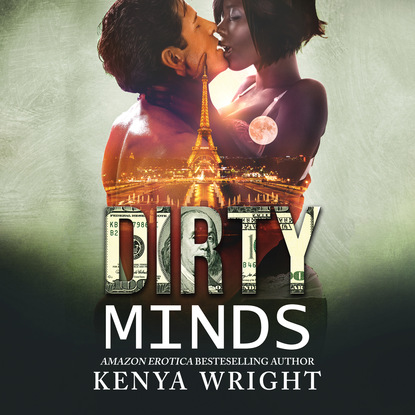 Kenya Wright Dirty Minds - The Lion and The Mouse - An Interracial Russian Mafia Romance, Book 4 (Unabridged) kenya wright dirty kisses dirty kisses 1 unabridged