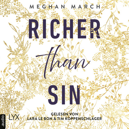 Meghan March Richer than Sin - Richer-than-Sin-Reihe, Band 1 (Ungekürzt) meghan march richer than sin richer than sin reihe band 1 ungekürzt