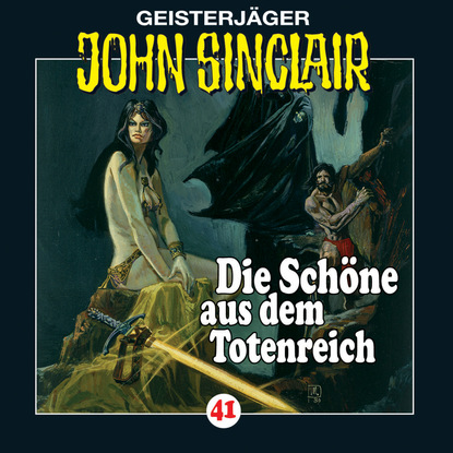 Jason Dark John Sinclair, Folge 41: Die Schöne aus dem Totenreich jason dark john sinclair folge 70 die hexeninsel
