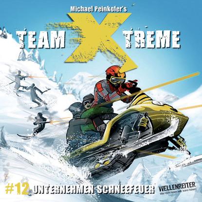 Michael Peinkofer Team X-Treme, Folge 12: Unternehmen Schneefeuer