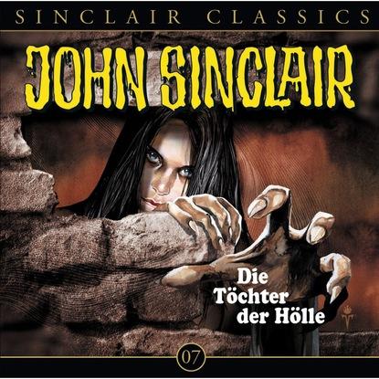 Jason Dark John Sinclair - Classics, Folge 7: Die Töchter der Hölle jason dark john sinclair classics folge 29 der hexenclub