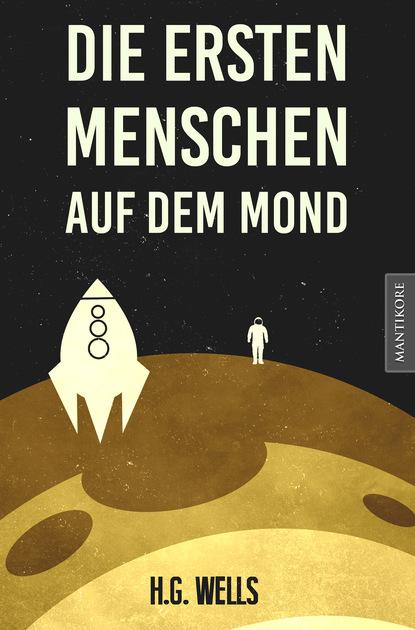 H.G. Wells Die ersten Menschen auf dem Mond anna donderer das teilnehmende beobachtungsverfahren als methodologie der qualitativen sozialforschung