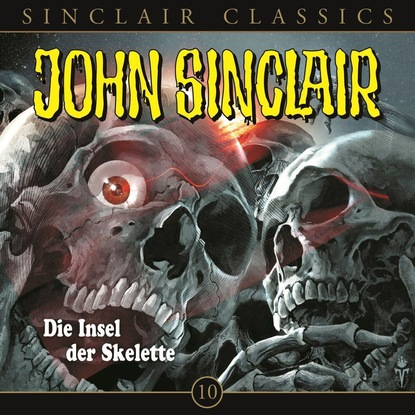 Jason Dark John Sinclair - Classics, Folge 10: Die Insel der Skelette jason dark john sinclair classics folge 29 der hexenclub