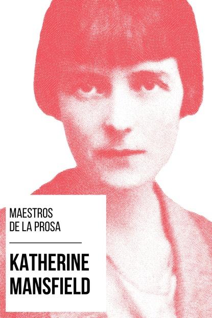 Фото - Katherine Mansfield Maestros de la Prosa - Katherine Mansfield august nemo maestros de la prosa saki