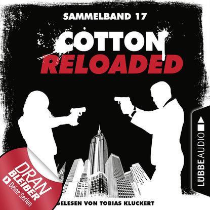 Фото - Nadine Buranaseda Cotton Reloaded, Sammelband 17: Folgen 49-50 (Ungekürzt) linda budinger cotton reloaded sammelband 9 folgen 25 27