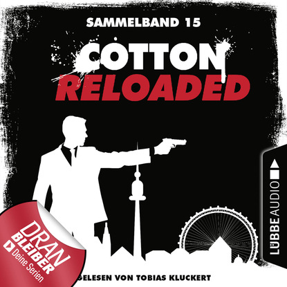 Фото - Christian Weiß Cotton Reloaded, Sammelband 15: Folgen 43-45 linda budinger jerry cotton cotton reloaded sammelband 5 folgen 13 15