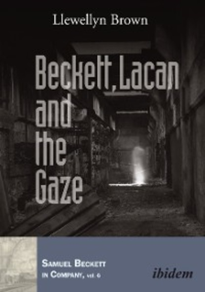Llewellyn Brown Beckett, Lacan and the Gaze the gaze