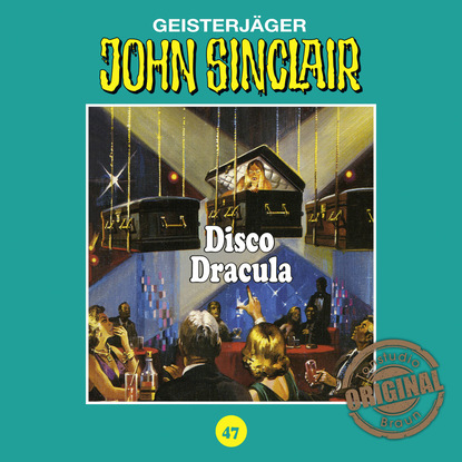 Jason Dark John Sinclair, Tonstudio Braun, Folge 47: Disco Dracula jason dark john sinclair tonstudio braun folge 47 disco dracula