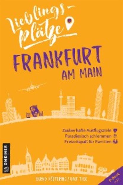 falco frankfurt am main Bernd Köstering Lieblingsplätze Frankfurt am Main
