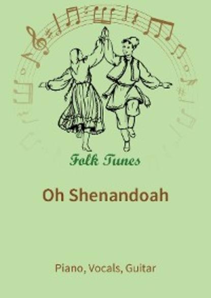 traditional Oh Shenandoah