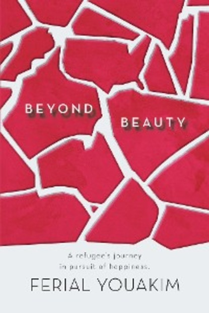 Ferial Youakim Beyond Beauty my life had stood a loaded gun