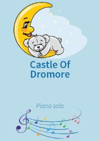 make this medieval castle Lars Opfermann Castle Of Dromore