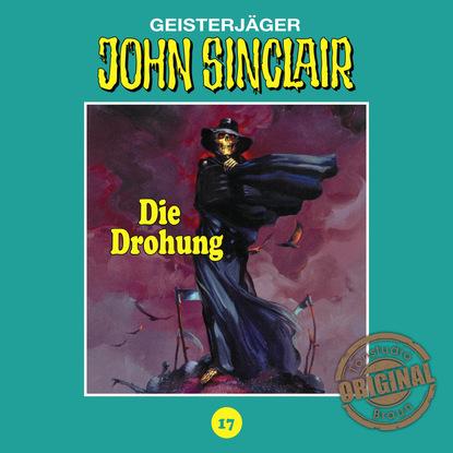 Jason Dark John Sinclair, Tonstudio Braun, Folge 17: Die Drohung. Teil 1 von 3 jason dark john sinclair tonstudio braun folge 17 die drohung teil 1 von 3