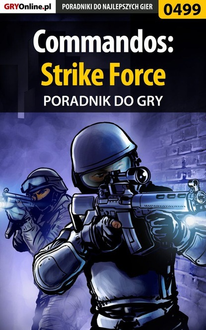 Michał Basta «Wolfen» Commandos: Strike Force michał basta wolfen commandos strike force