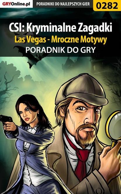 Daniel Bieńkowski «Kami» CSI: Kryminalne Zagadki Las Vegas - Mroczne Motywy grażyna górnicka wstydliwa sprawa