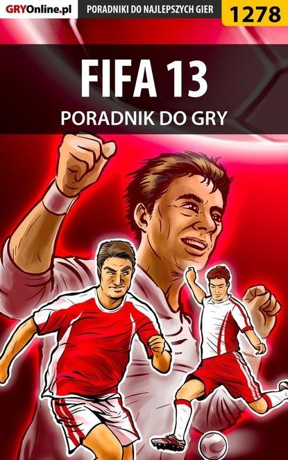 Фото - Amadeusz Cyganek «ElMundo» FIFA 13 amadeusz cyganek elmundo pubg