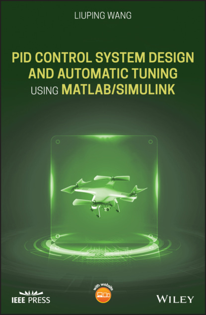 michael grimble j robust industrial control systems Liuping Wang PID Control System Design and Automatic Tuning using MATLAB/Simulink