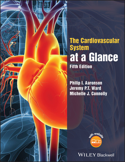 Jeremy P. T. Ward The Cardiovascular System at a Glance danny schust j the reproductive system at a glance