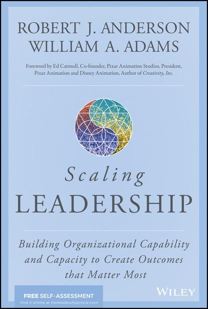 Robert J. Anderson Scaling Leadership недорого