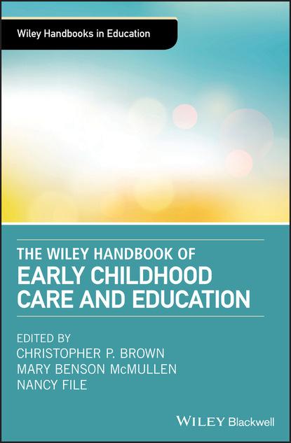 Группа авторов The Wiley Handbook of Early Childhood Care and Education gill hasson the self care handbook