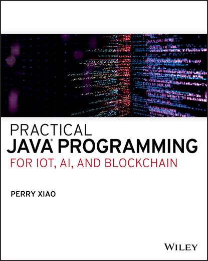Perry Xiao Practical Java Programming for IoT, AI, and Blockchain java websocket programming