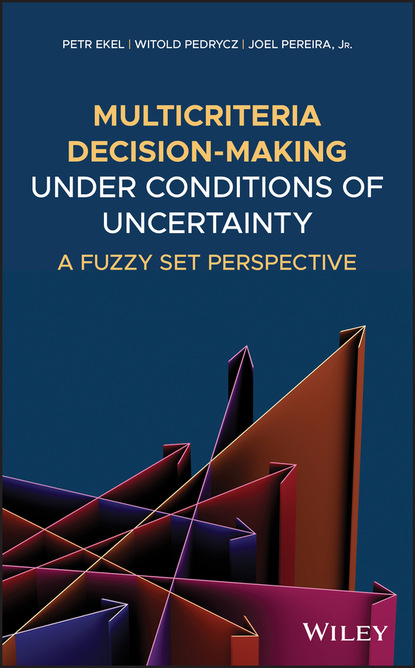 Witold Pedrycz Multicriteria Decision-Making Under Conditions of Uncertainty witold pedrycz fuzzy systems engineering