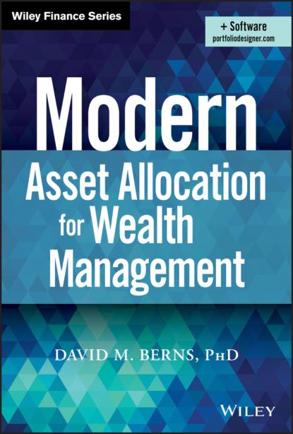 Фото - David M. Berns Modern Asset Allocation for Wealth Management igor a ushakov optimal resource allocation