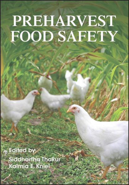 Фото - Группа авторов Preharvest Food Safety группа авторов the new food activism